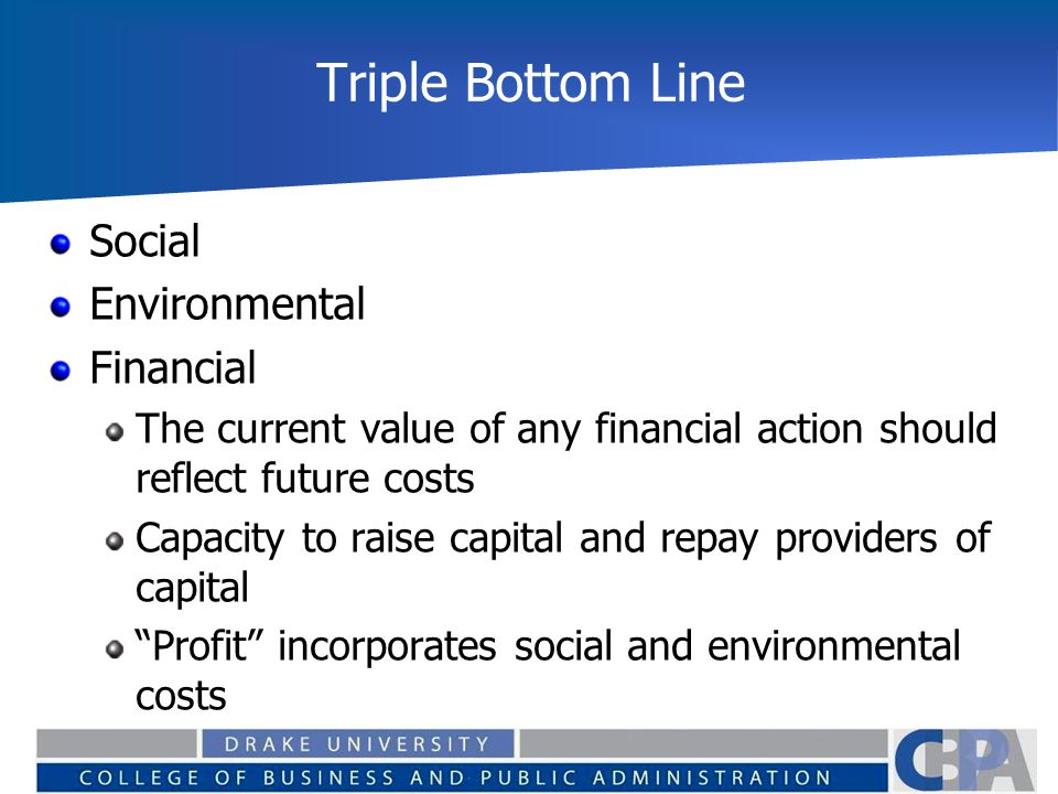 Triple Bottom Line Social Environmental Financial