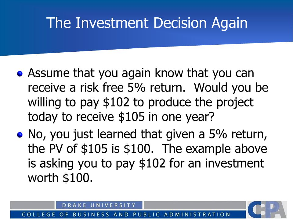 The Investment Decision Again