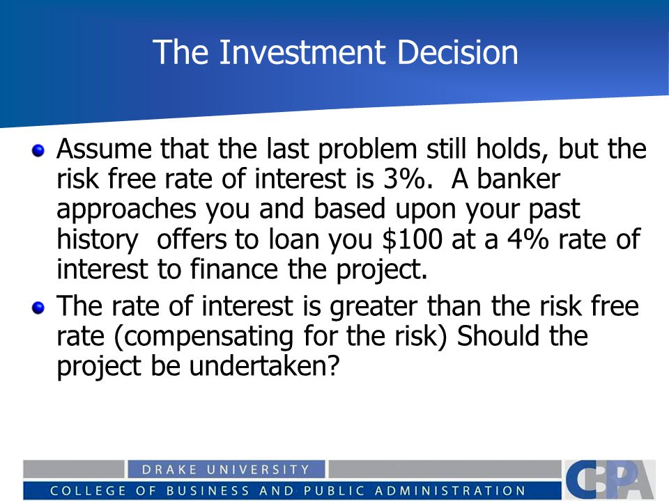 The Investment Decision