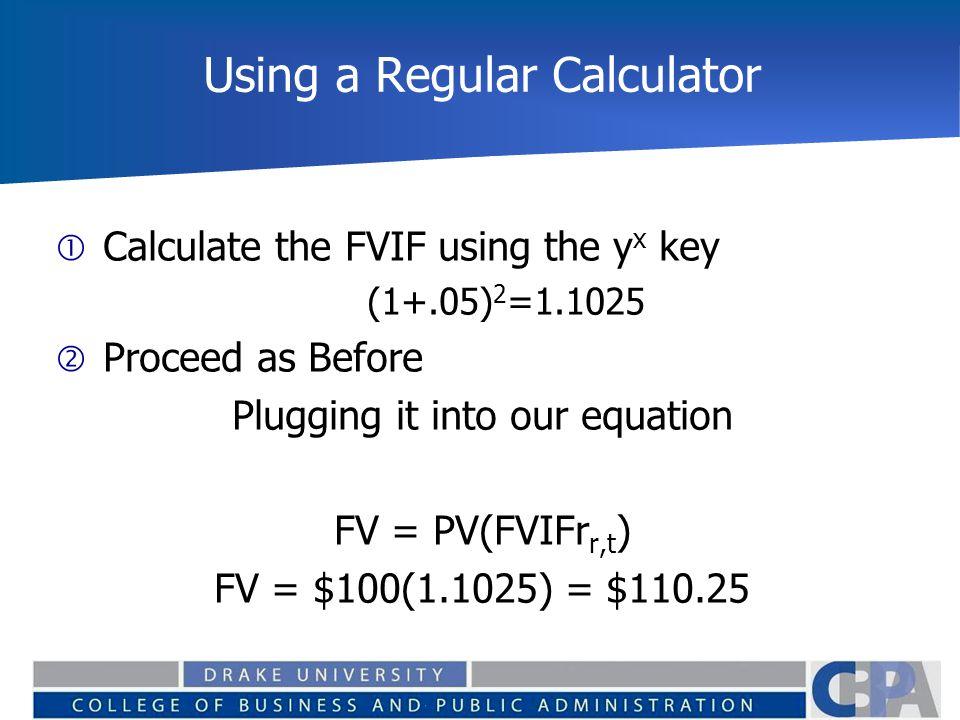 Using a Regular Calculator