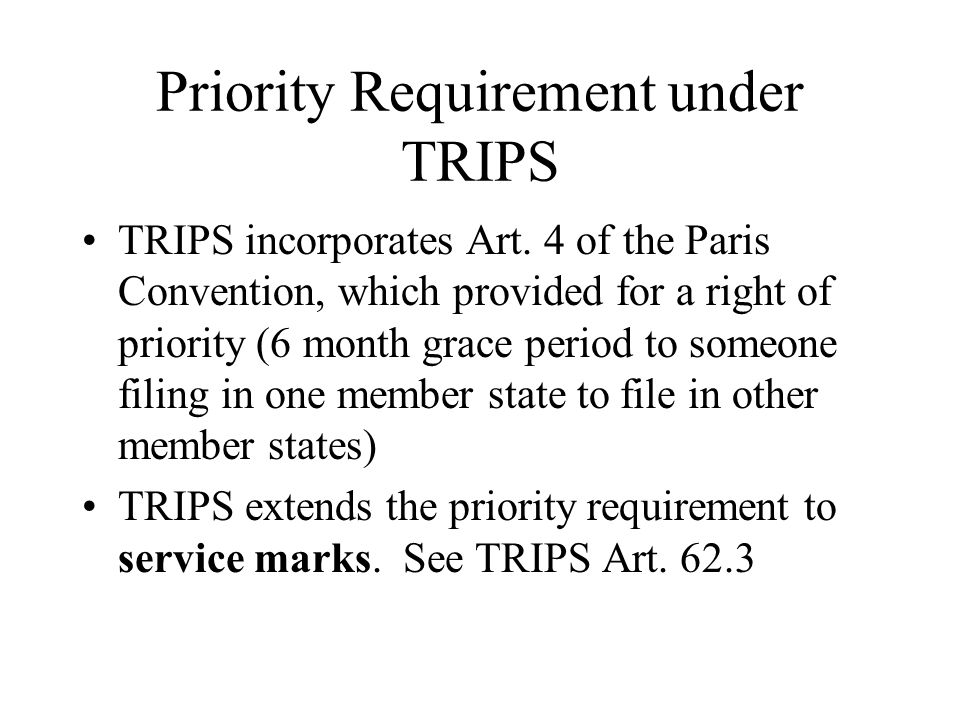 Priority Requirement under TRIPS
