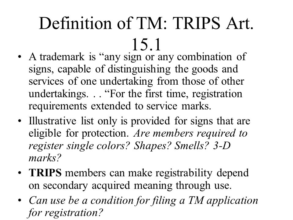 Definition of TM: TRIPS Art. 15.1