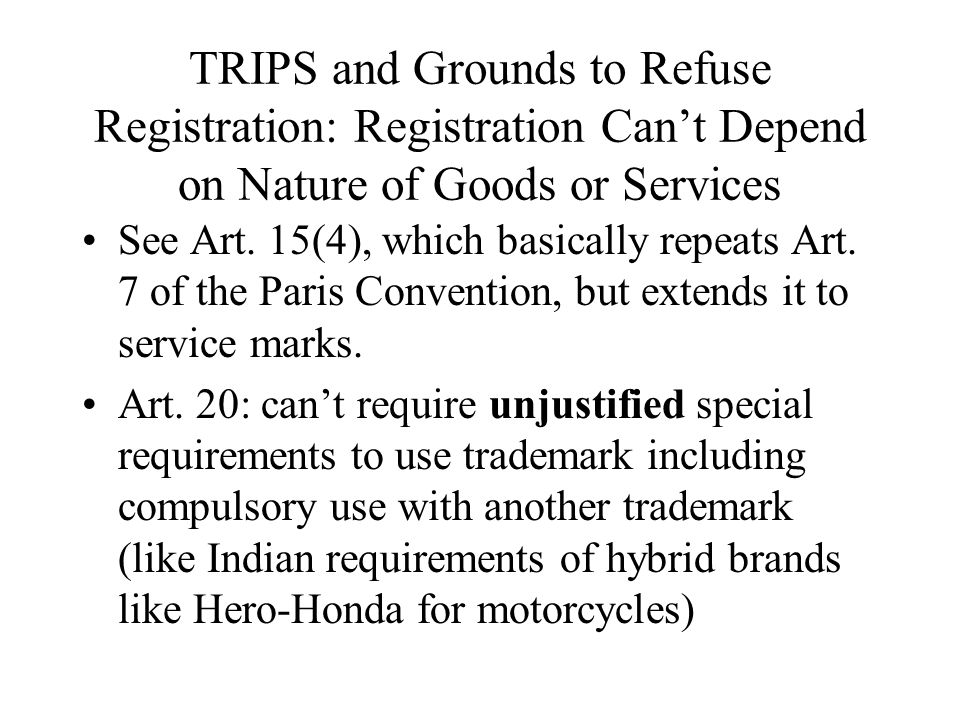 TRIPS and Grounds to Refuse Registration: Registration Can't Depend on Nature of Goods or Services
