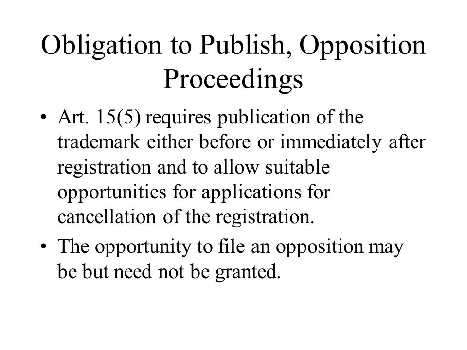 Obligation to Publish, Opposition Proceedings