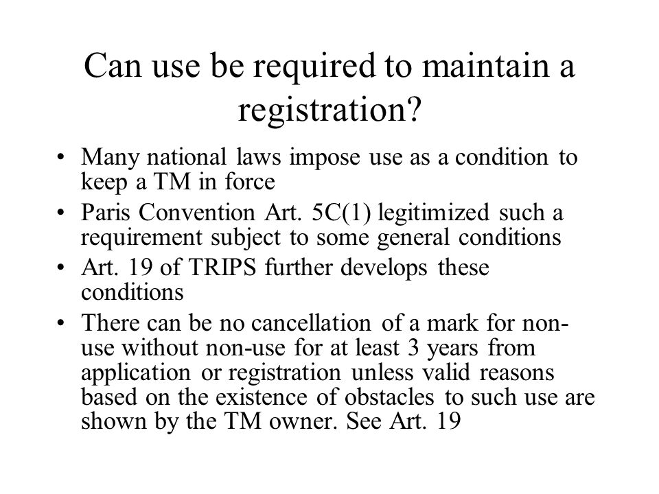 Can use be required to maintain a registration
