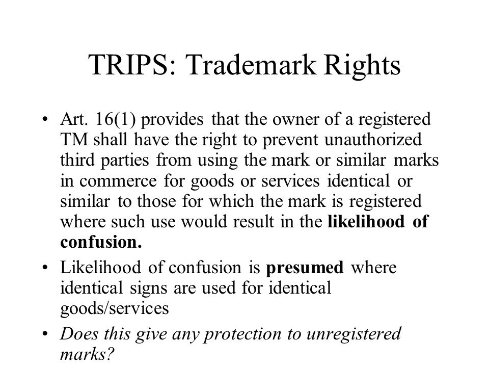 TRIPS: Trademark Rights