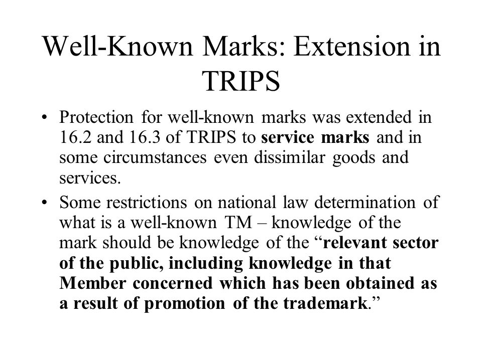 Well-Known Marks: Extension in TRIPS