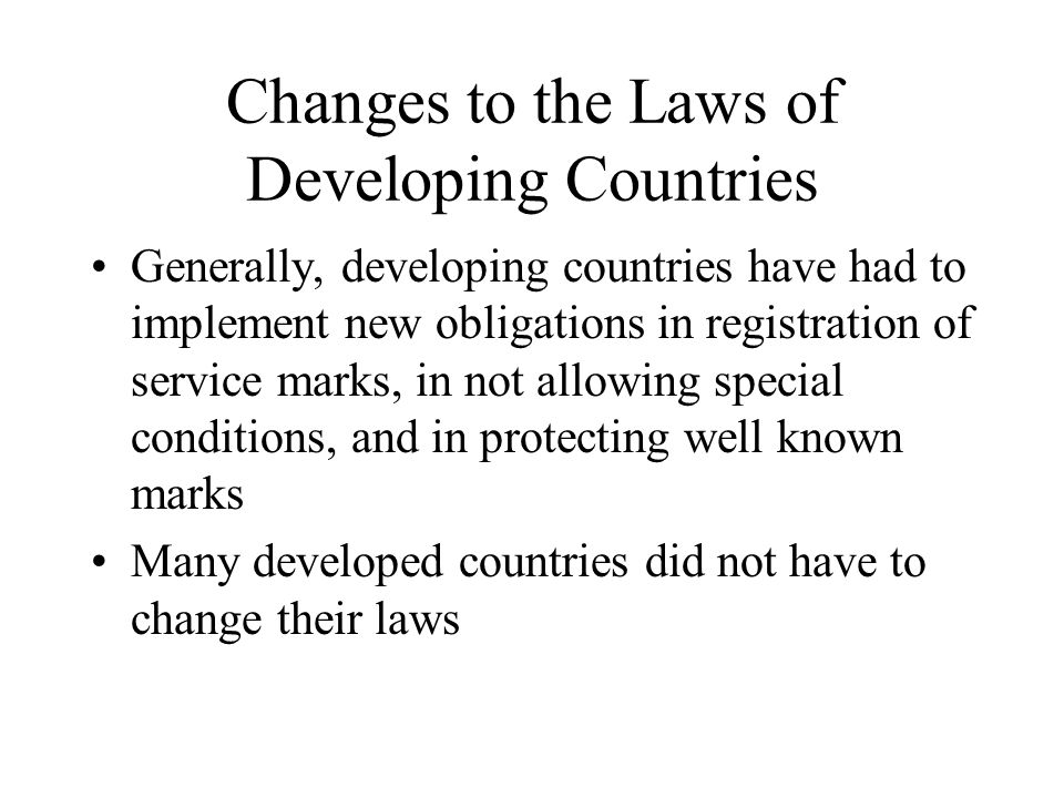 Changes to the Laws of Developing Countries