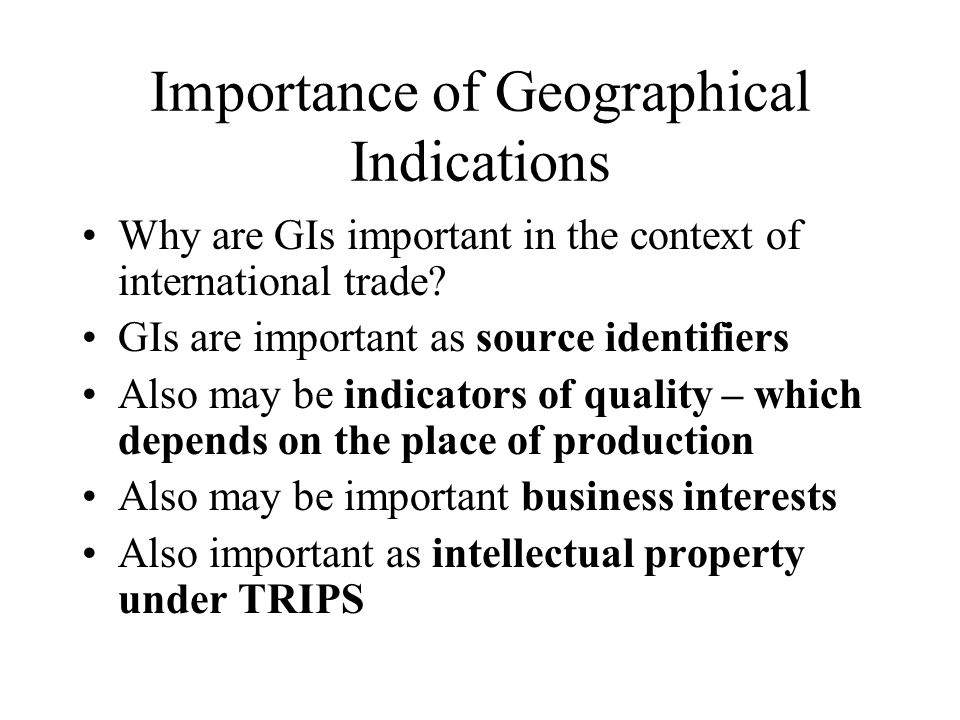 Importance of Geographical Indications