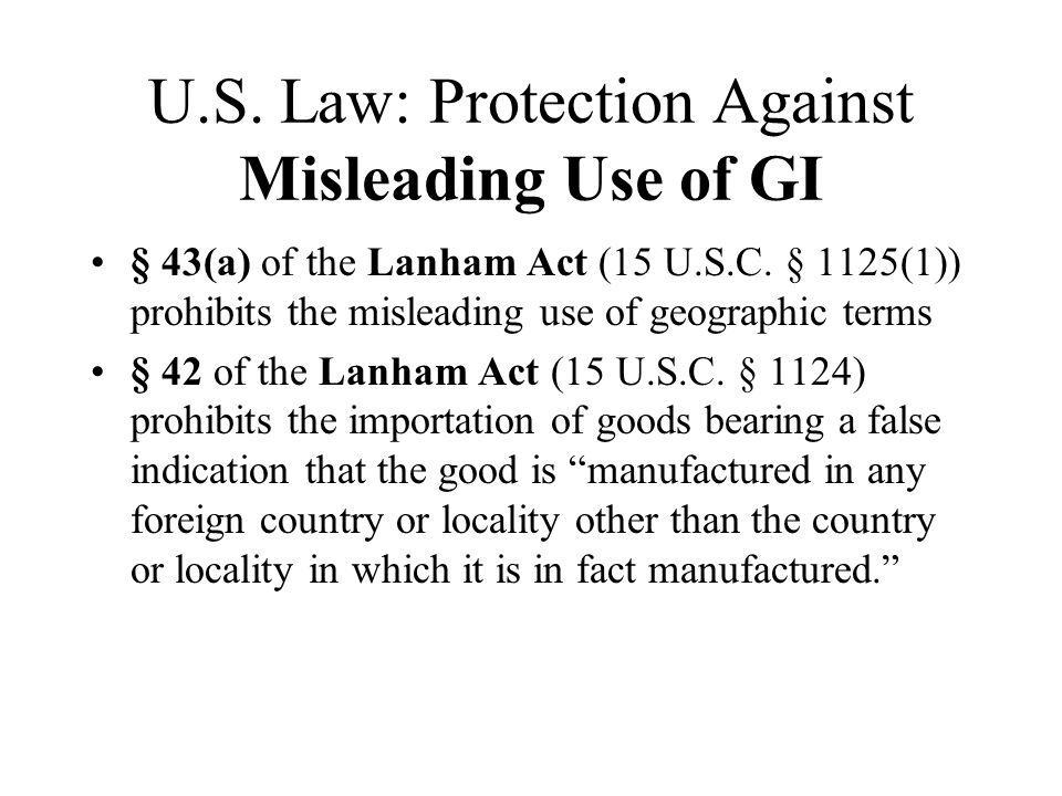 U.S. Law: Protection Against Misleading Use of GI