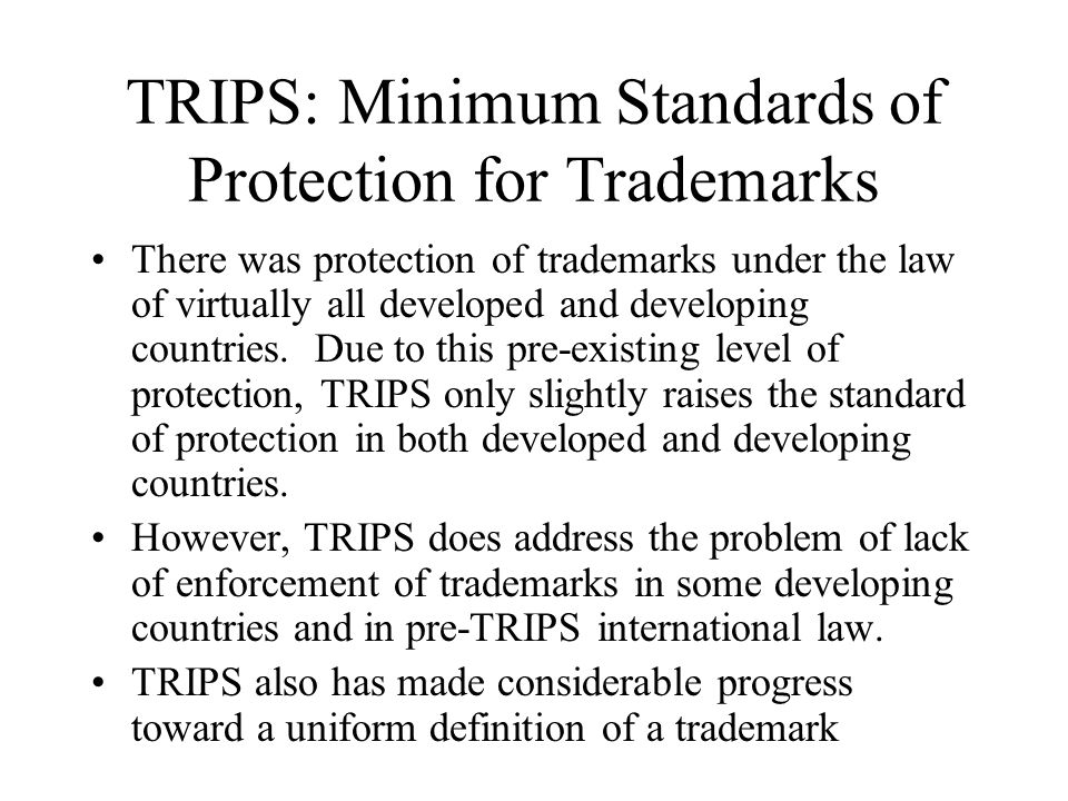 TRIPS: Minimum Standards of Protection for Trademarks