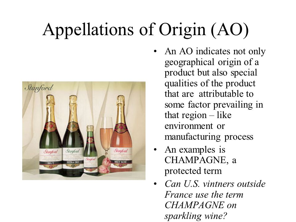 Appellations of Origin (AO)