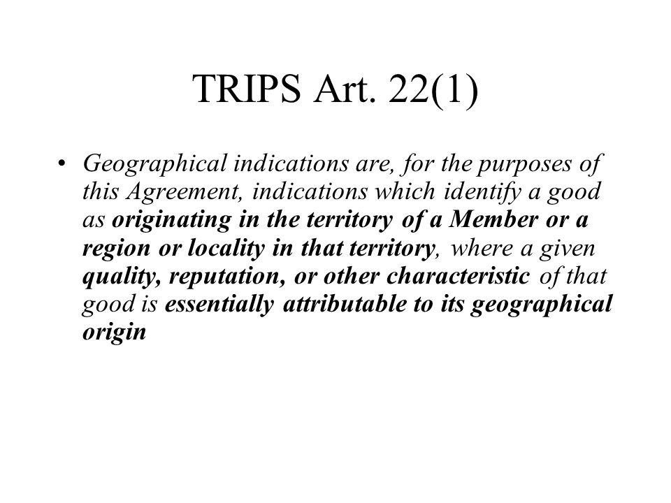 TRIPS Art. 22(1)