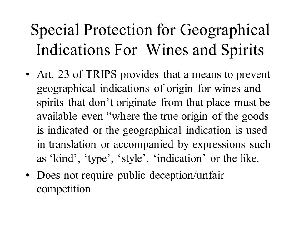 Special Protection for Geographical Indications For Wines and Spirits
