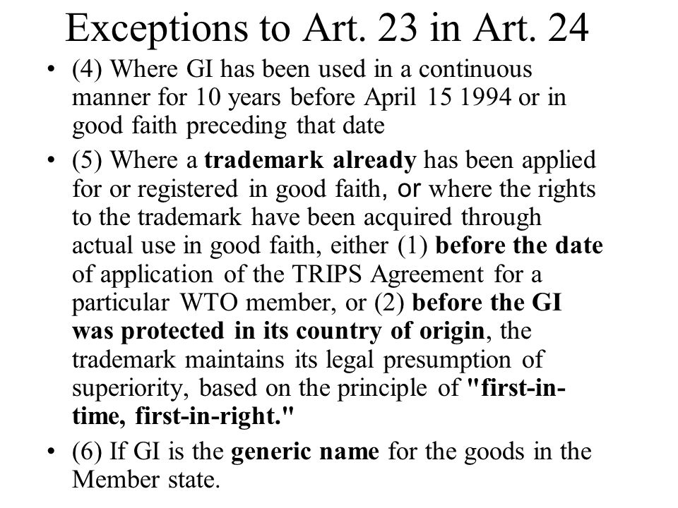 Exceptions to Art. 23 in Art. 24