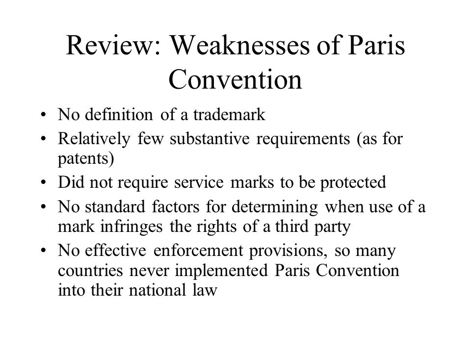 Review: Weaknesses of Paris Convention