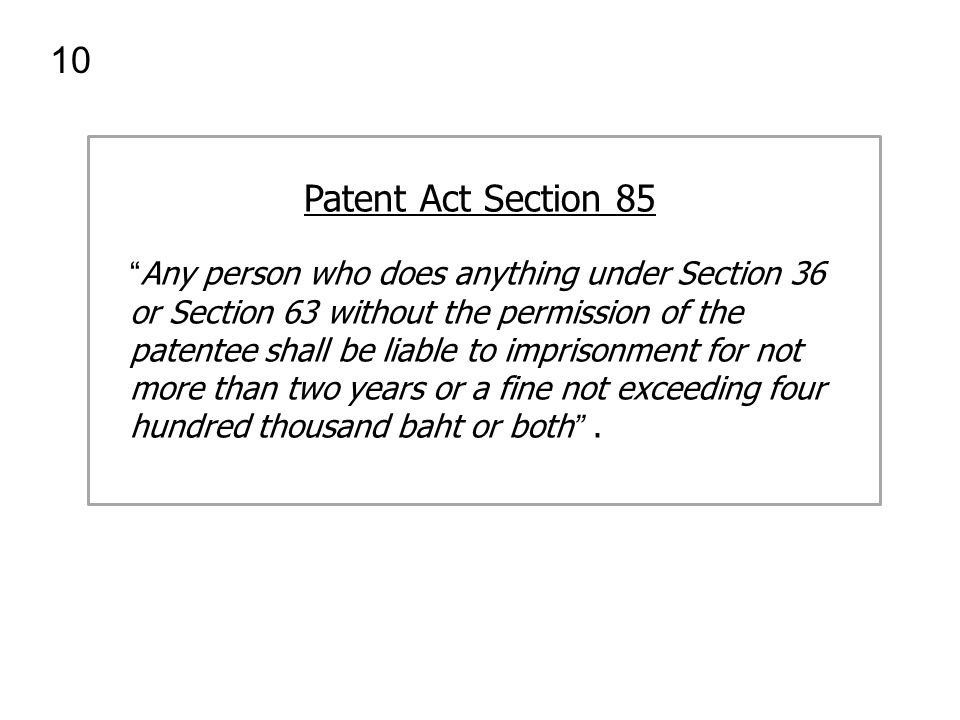 10 Patent Act Section 85.