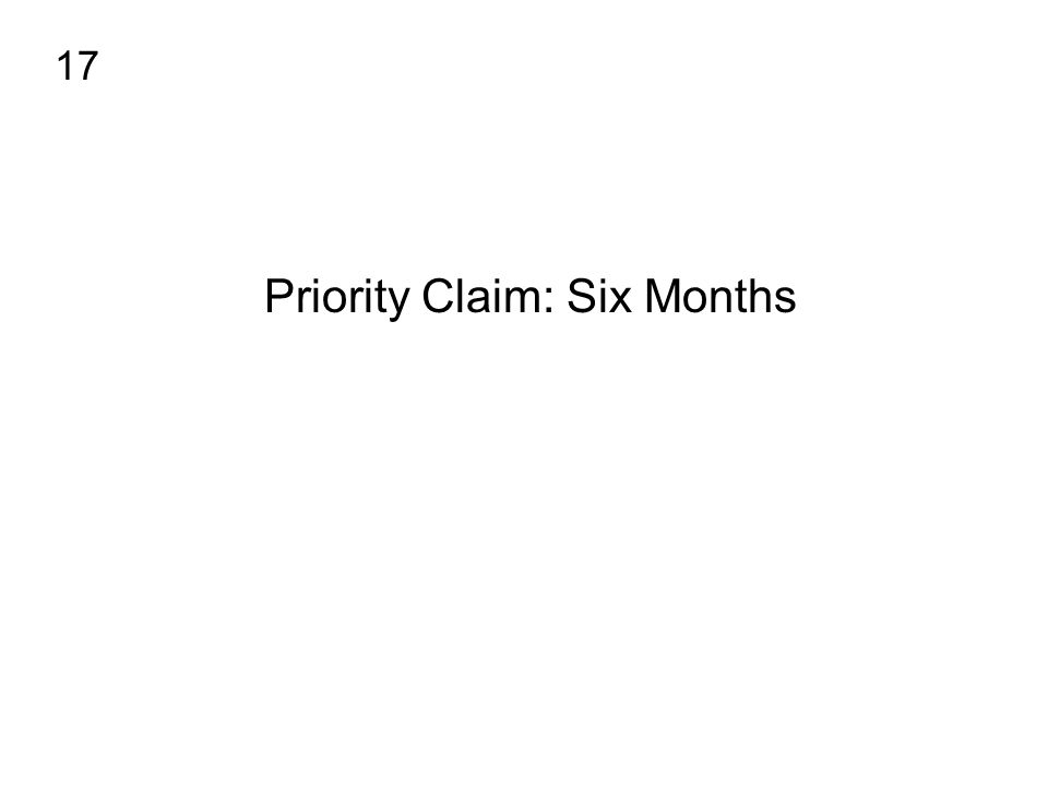 Priority Claim: Six Months