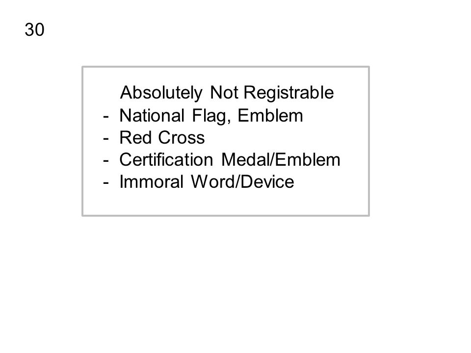 30 Absolutely Not Registrable. - National Flag, Emblem. - Red Cross. - Certification Medal/Emblem.
