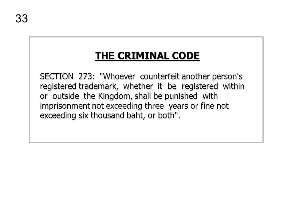 33 THE CRIMINAL CODE.