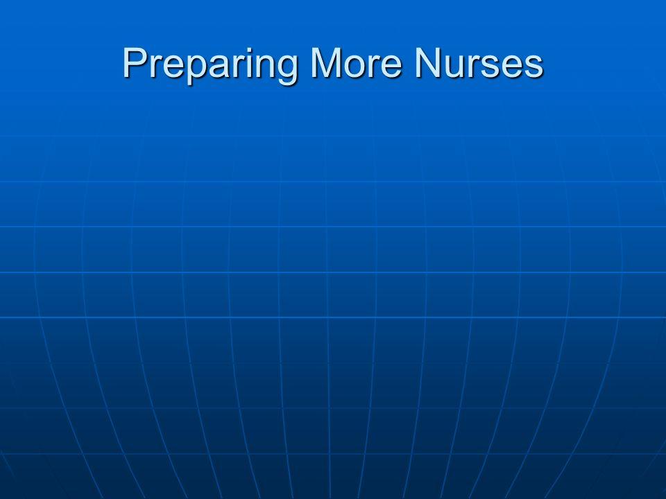 Preparing More Nurses