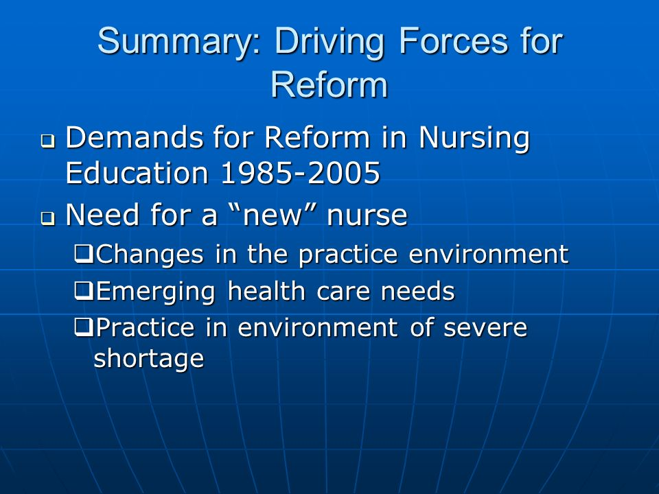 Summary: Driving Forces for Reform