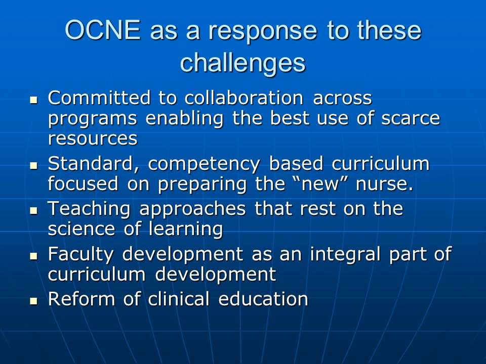 OCNE as a response to these challenges