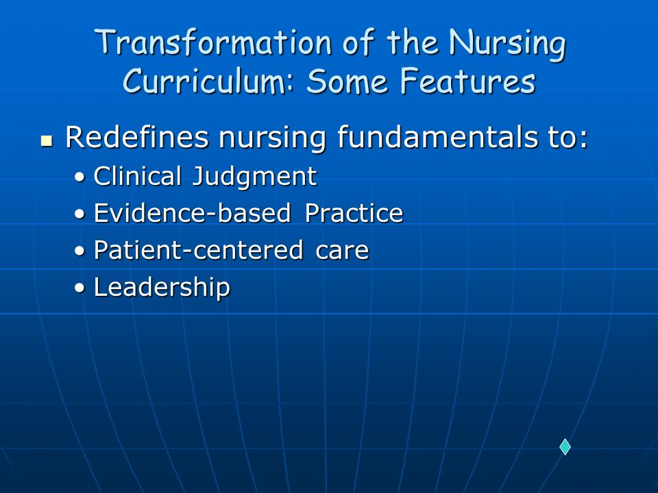 Transformation of the Nursing Curriculum: Some Features