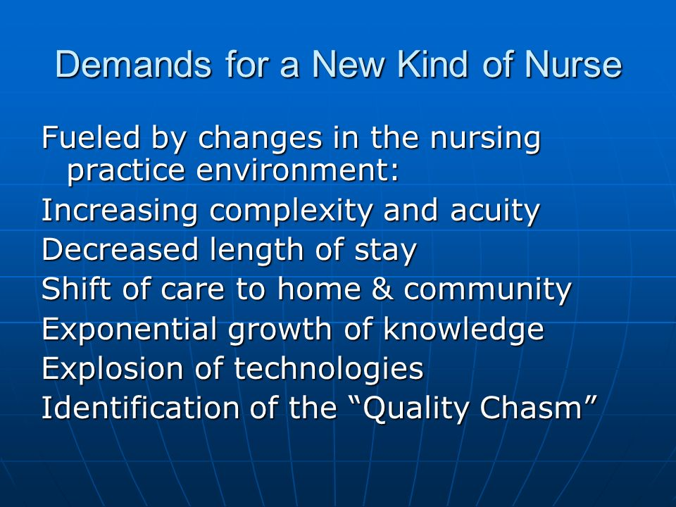 Demands for a New Kind of Nurse
