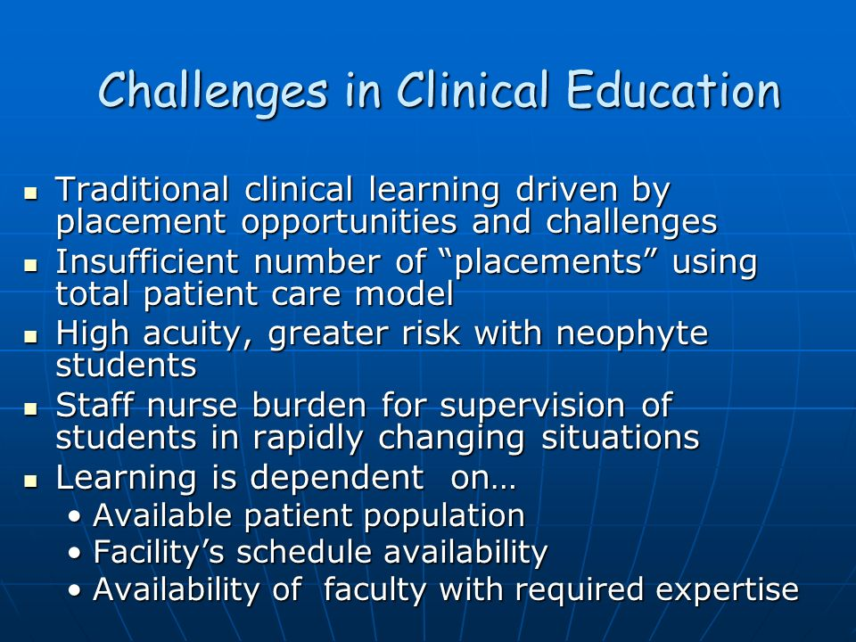 Challenges in Clinical Education