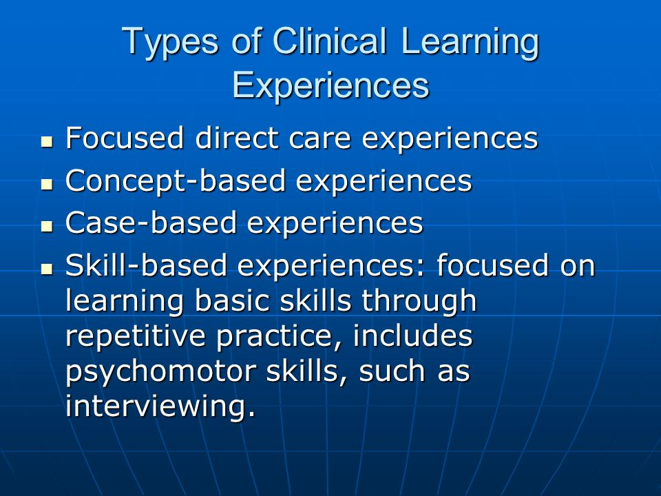 Types of Clinical Learning Experiences