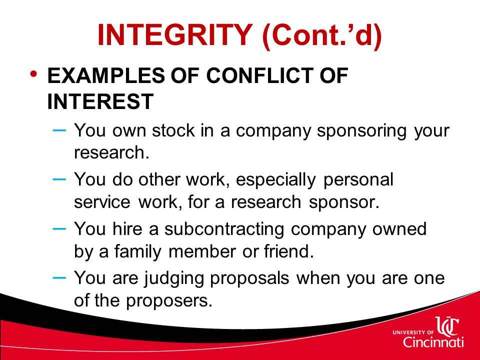 INTEGRITY (Cont.'d) EXAMPLES OF CONFLICT OF INTEREST