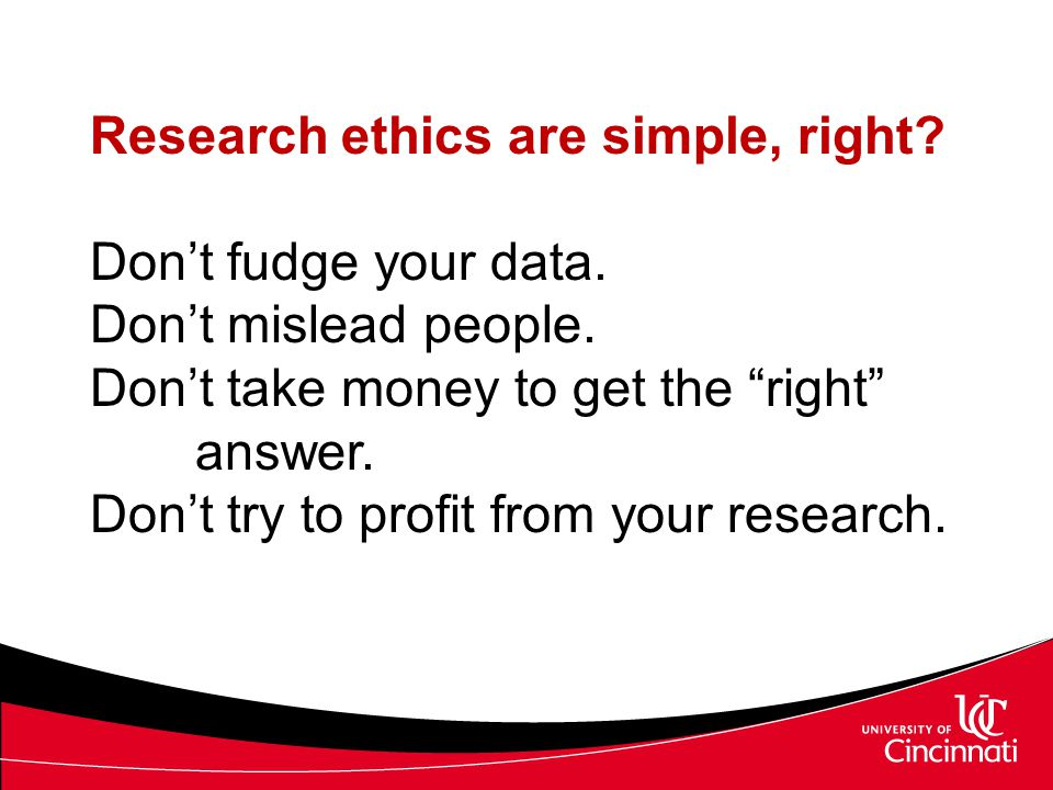 Research ethics are simple, right