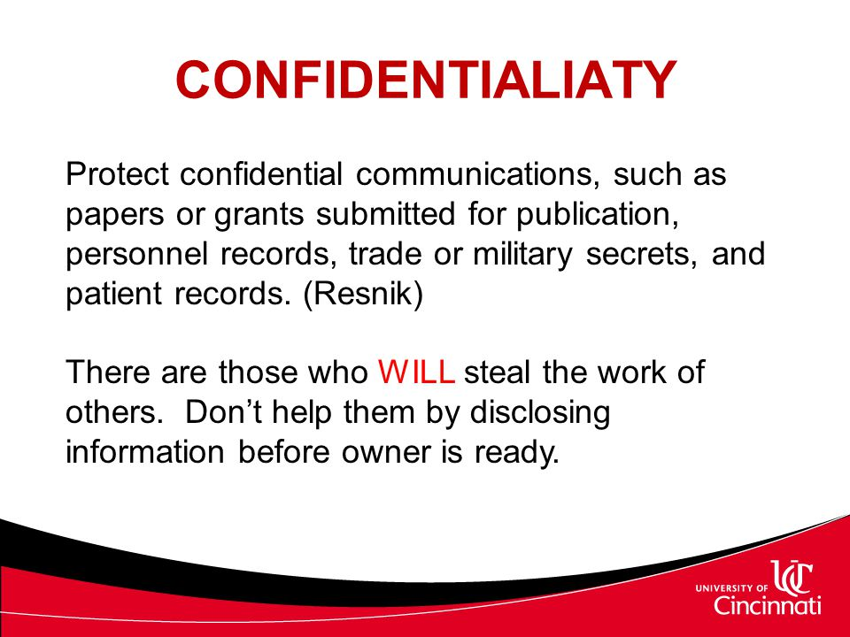 CONFIDENTIALIATY