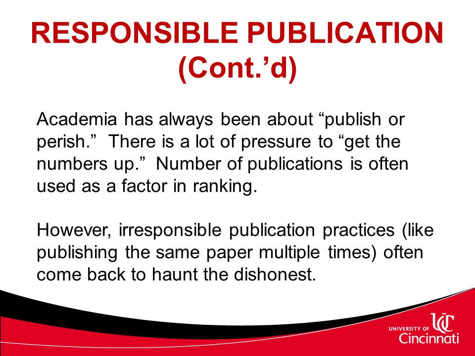 RESPONSIBLE PUBLICATION (Cont.'d)