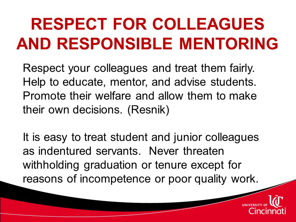 RESPECT FOR COLLEAGUES AND RESPONSIBLE MENTORING