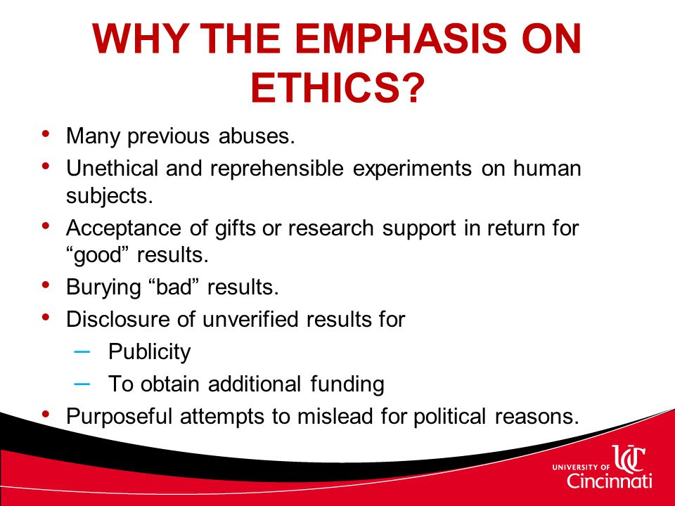 WHY THE EMPHASIS ON ETHICS