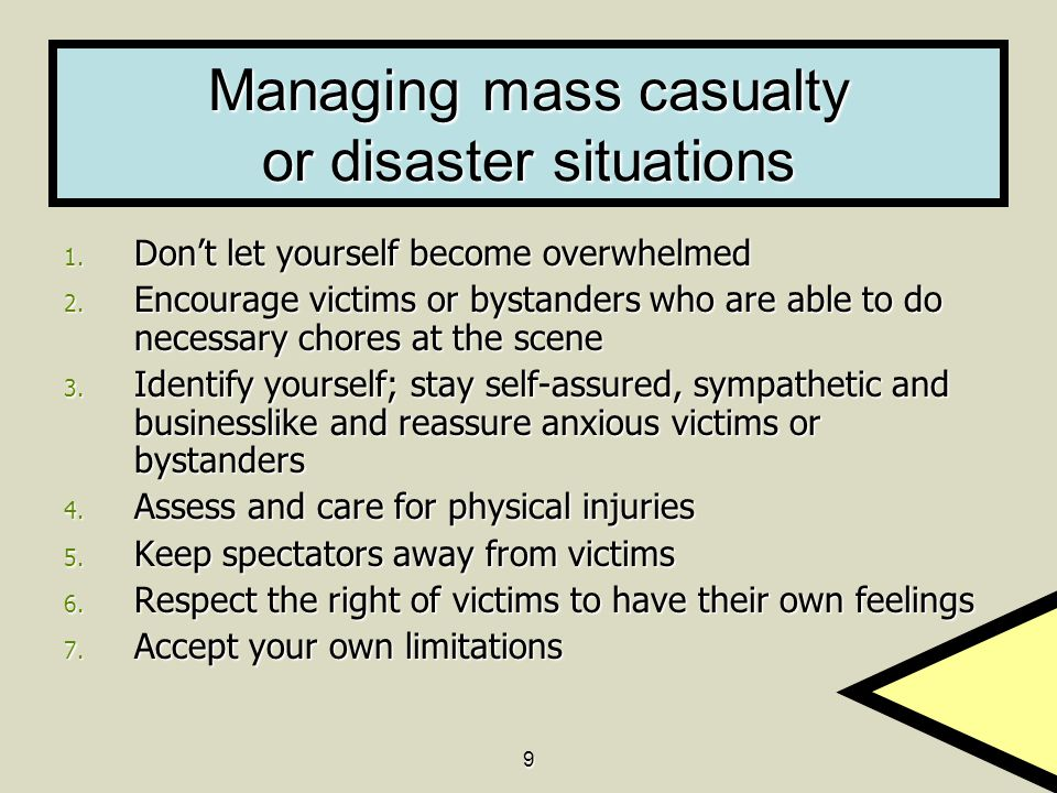 Managing mass casualty or disaster situations