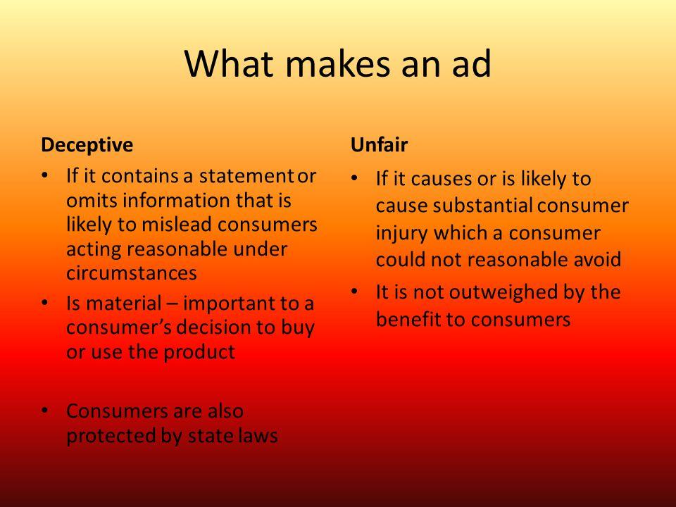 What makes an ad Deceptive Unfair