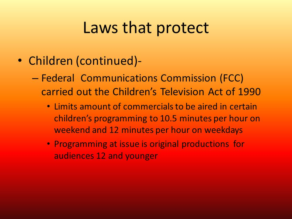 Laws that protect Children (continued)-