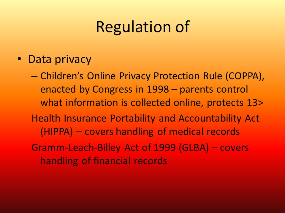 Regulation of Data privacy