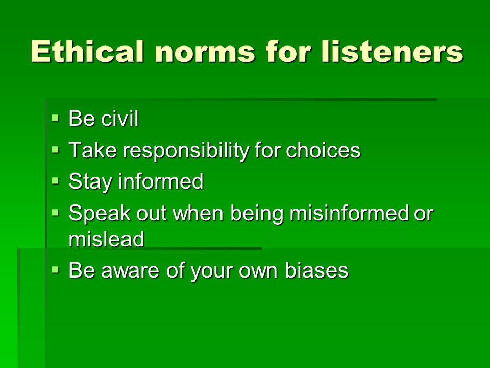 Ethical norms for listeners