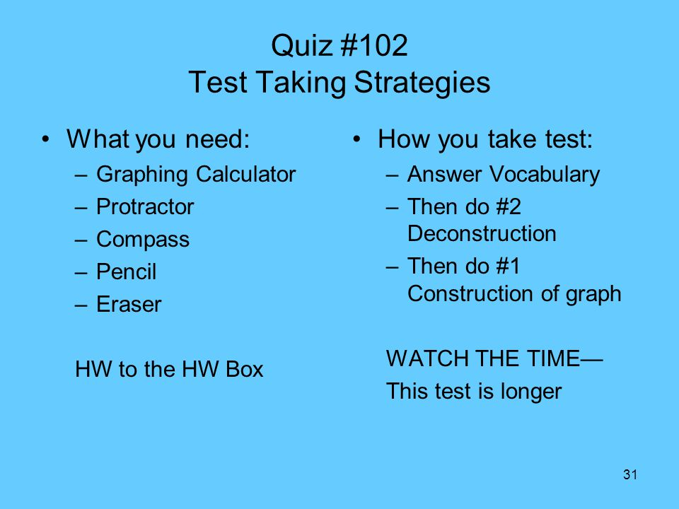 Quiz #102 Test Taking Strategies