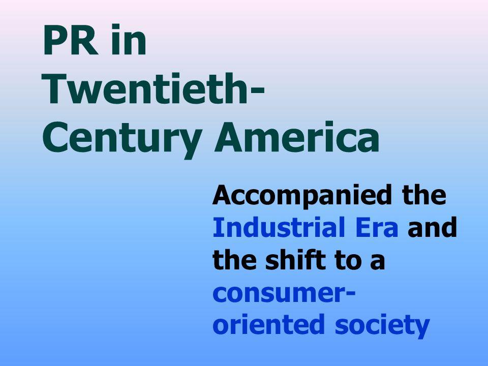 PR in Twentieth-Century America