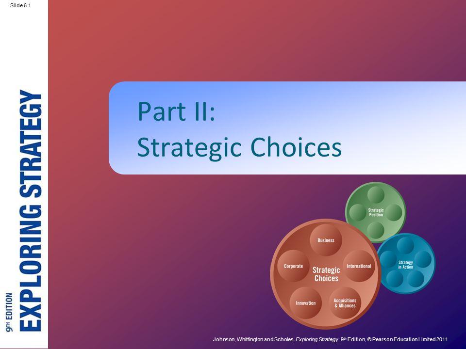 Part II: Strategic Choices