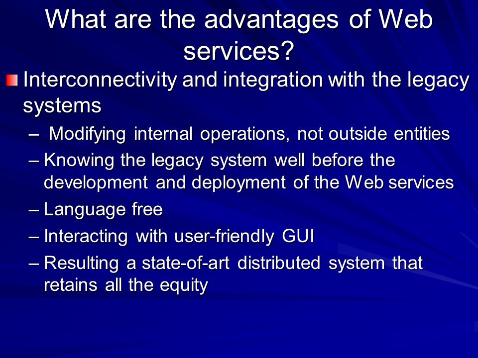 What are the advantages of Web services