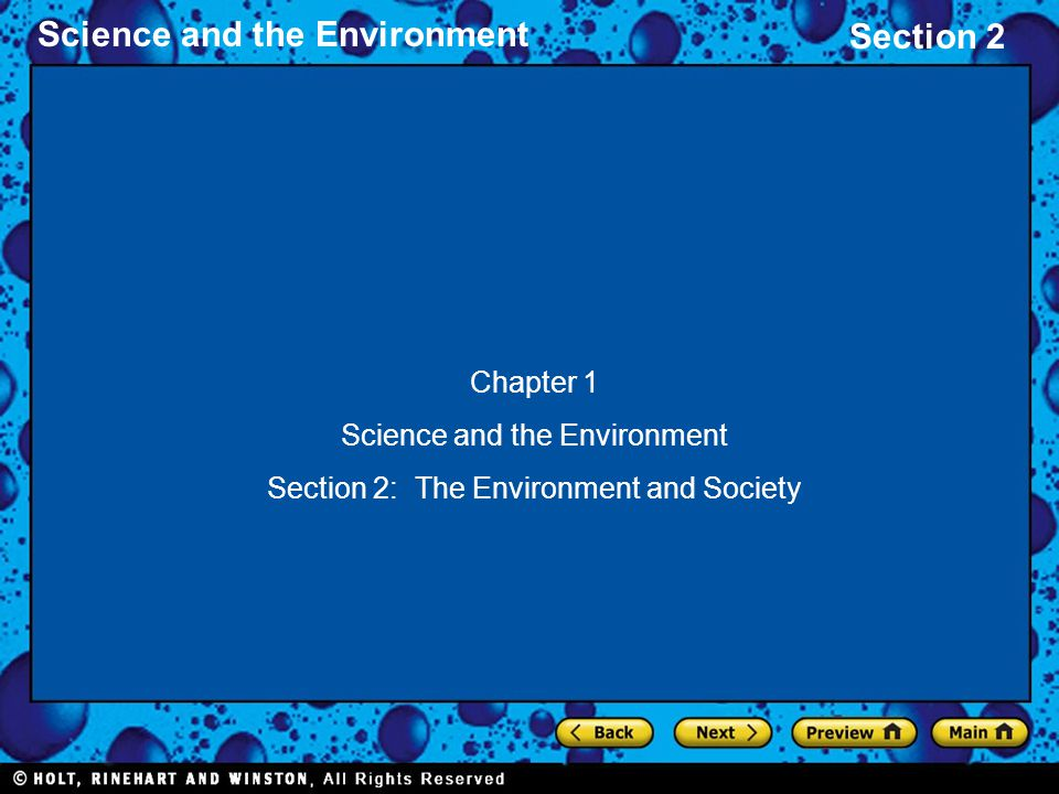 Science and the Environment Section 2: The Environment and Society
