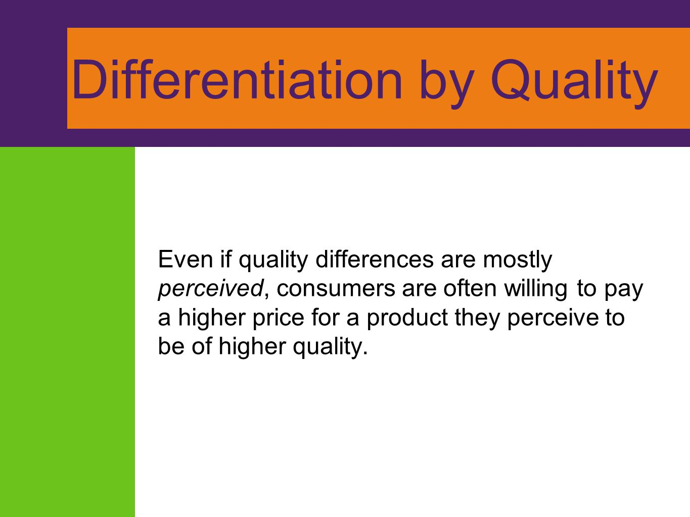 Differentiation by Quality