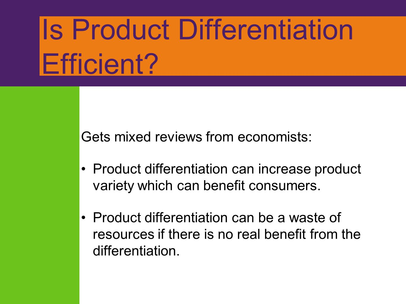 Is Product Differentiation Efficient