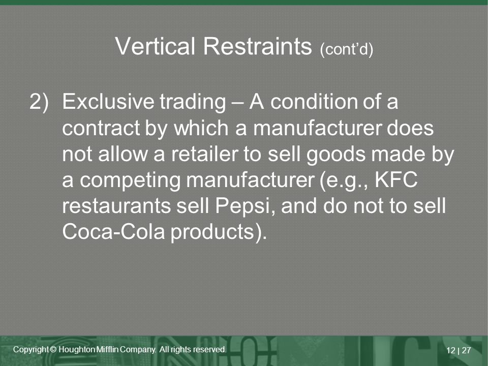Vertical Restraints (cont'd)